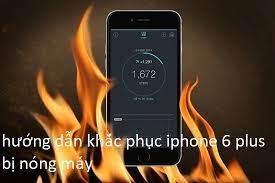 Hướng dẫn thủ thuật giúp khắc phục iPhone 6 plus bị nóng máy